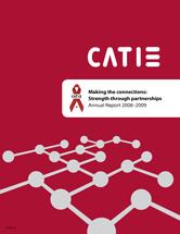 CATIE Annual Report 2008-2009