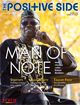 The Positive Side (Winter 2014): Man of Note