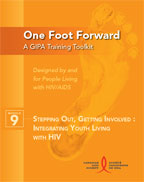 One Foot Forward: Module 9 – Stepping Out, Getting Involved: Integrating Youth Living with HIV
