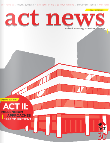 ACT News: Millennium Approaches, 1998 to Present (Fall/Winter 2013)