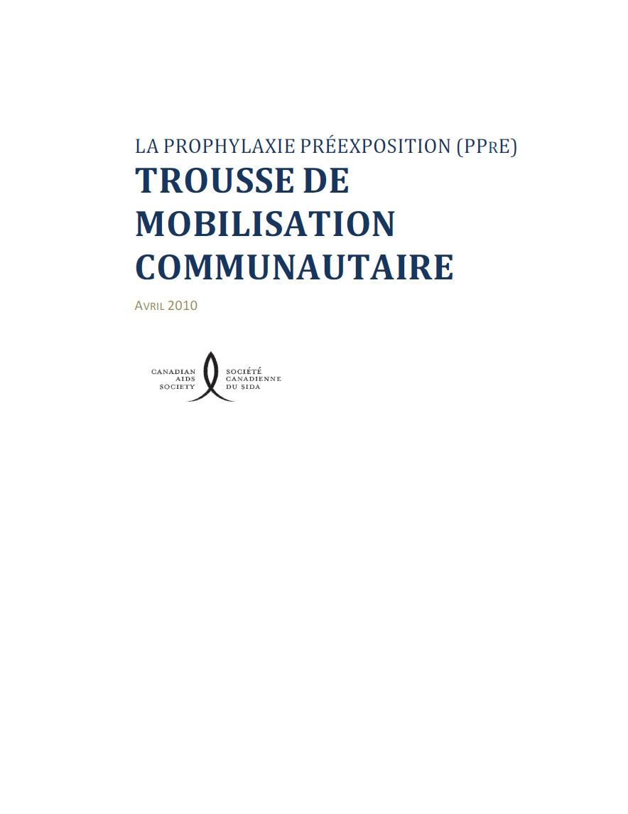 La Prophylaxie préexposition (PPrE) : Trousse de mobilisation communautaire