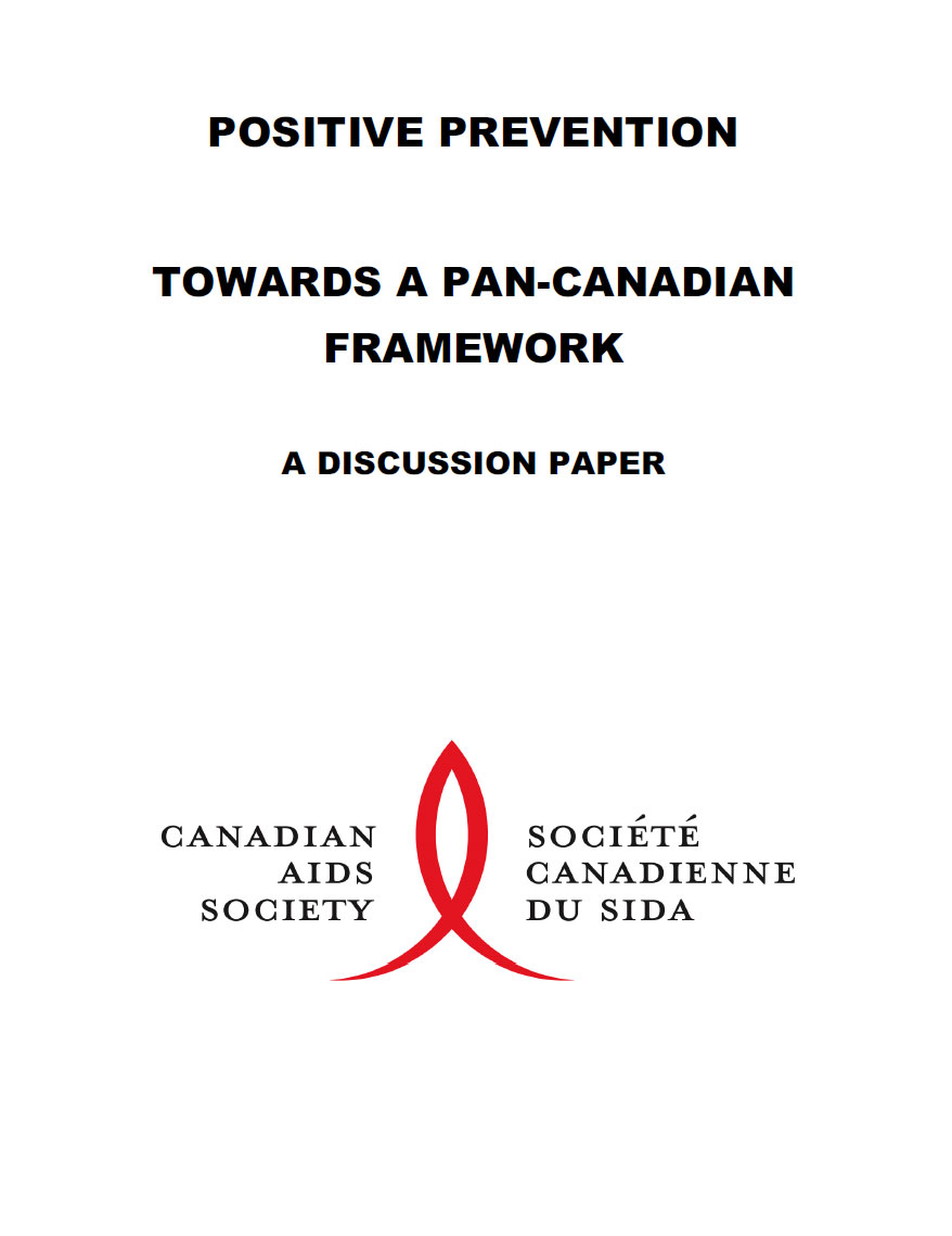 Positive Prevention: Towards a Pan-Canadian Framework (Discussion Paper)