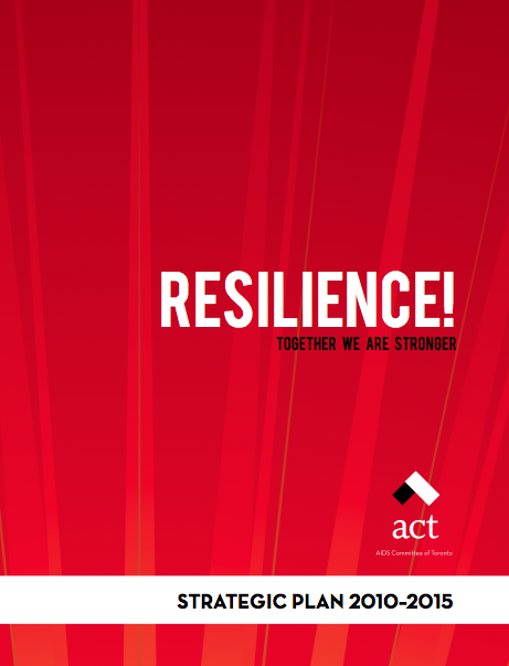 Resilience: ACT Strategic Plan (2010 to 2015)