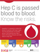 Hep C is passed blood to blood. Know the risks.