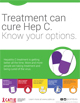 Treatment can cure Hep C. Know your options.