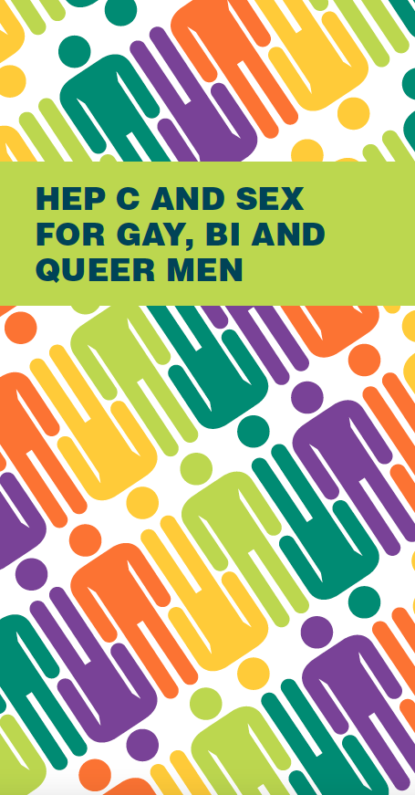 Hep C and Sex for Gay, Bi and Queer Men