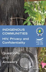 Indigenous Communities: HIV, Privacy and Confidentiality