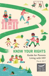 Know Your Rights: Guide for Parents Living with HIV