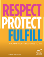 Respect, Protect, Fulfill: A Human Rights Response to HIV: Canadian HIV/AIDS Legal Network Strategic Plan 2017-2022