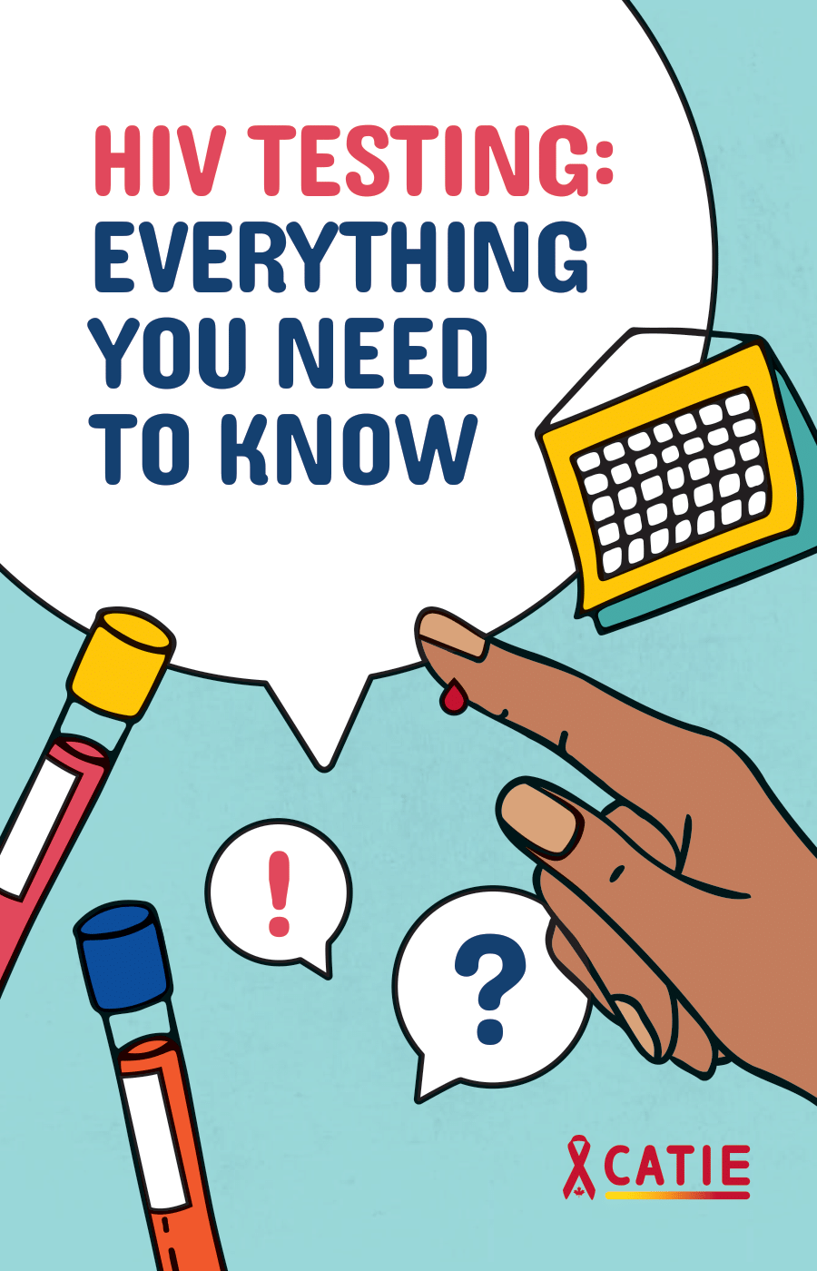HIV Testing: Everything you need to know